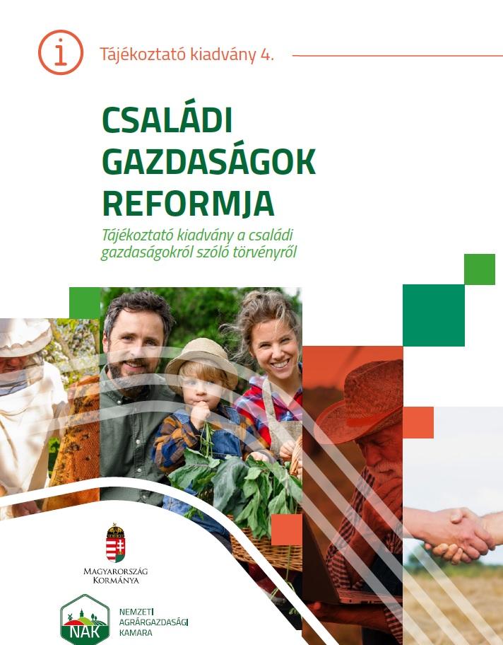 Családi gazdaságok reformja - Tájékoztató kiadvány a családi gazdaságokról szóló törvényről
